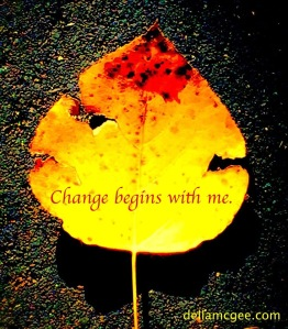 change-begins-with-me